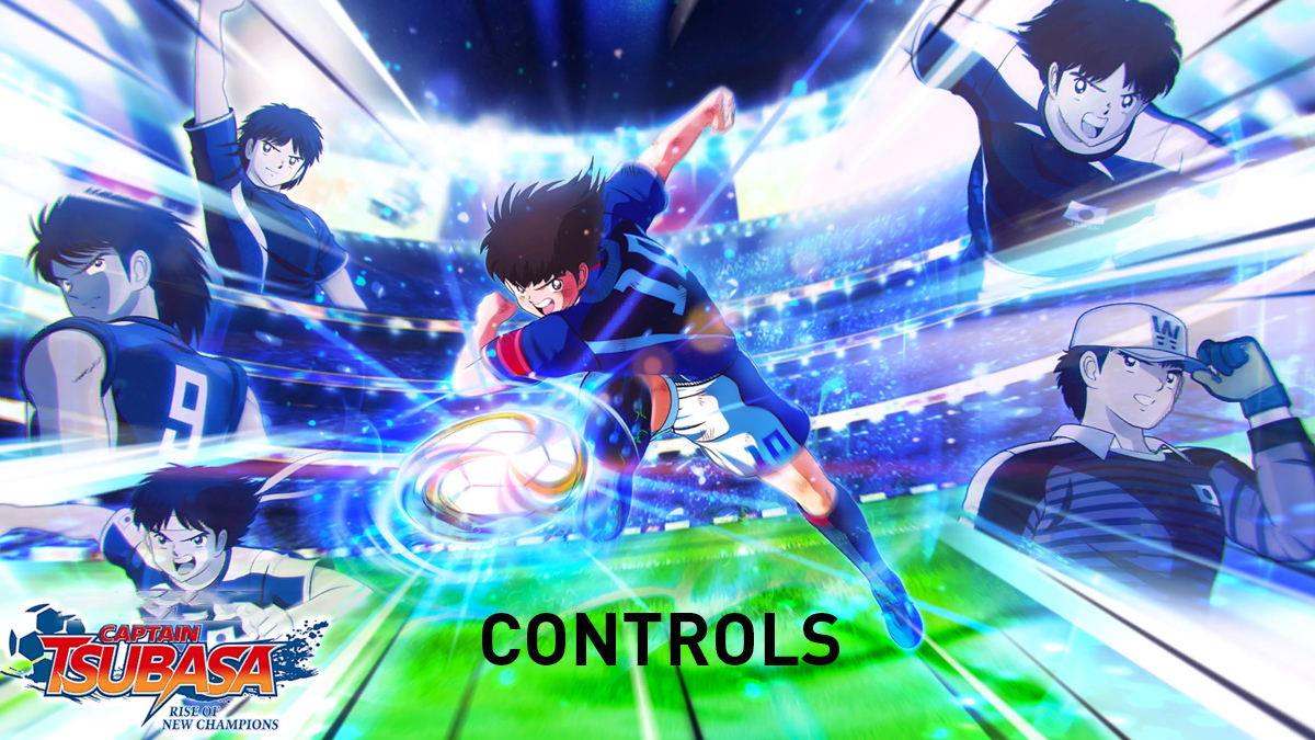 Captain Tsubasa: Rise of New Champions Controls