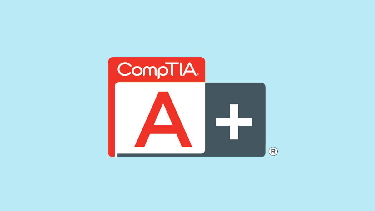 Why Exam 220-1001 and CompTIA A+ Certification Are Important for Your IT Career
