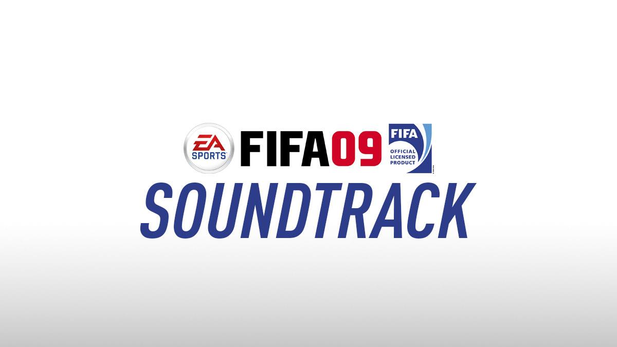 FIFA 09 Soundtrack – FIFPlay