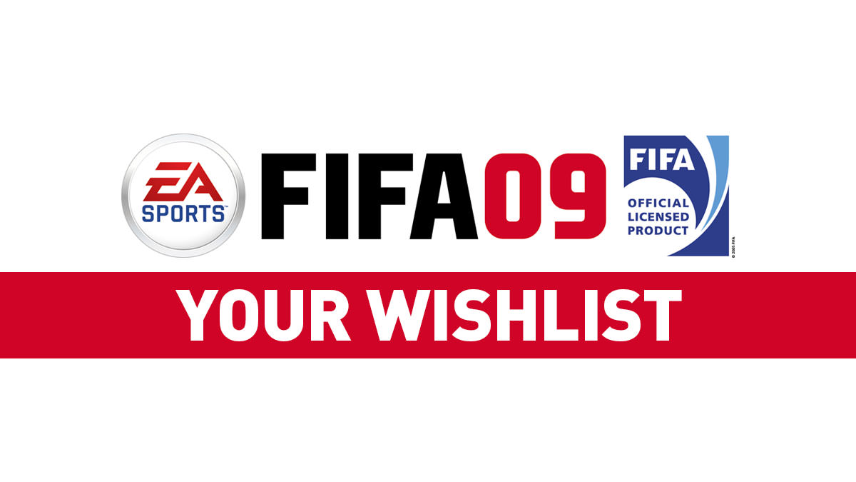 Your Ideas for FIFA 09