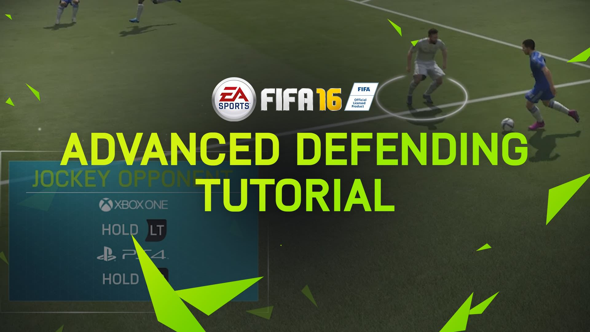 FIFA 16 Tips – Advanced Defending