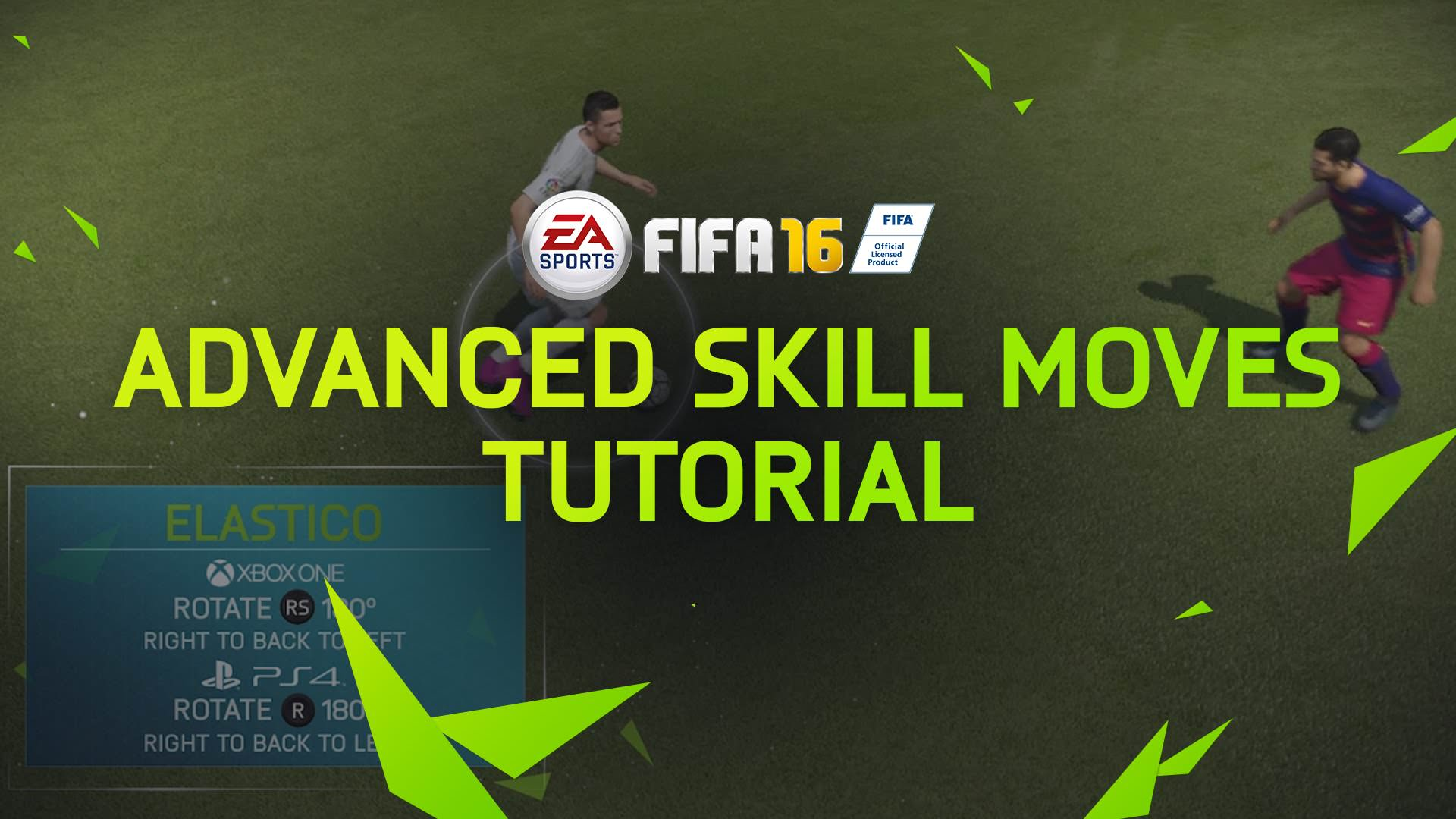 FIFA 16 Tips – Advanced Skill Moves