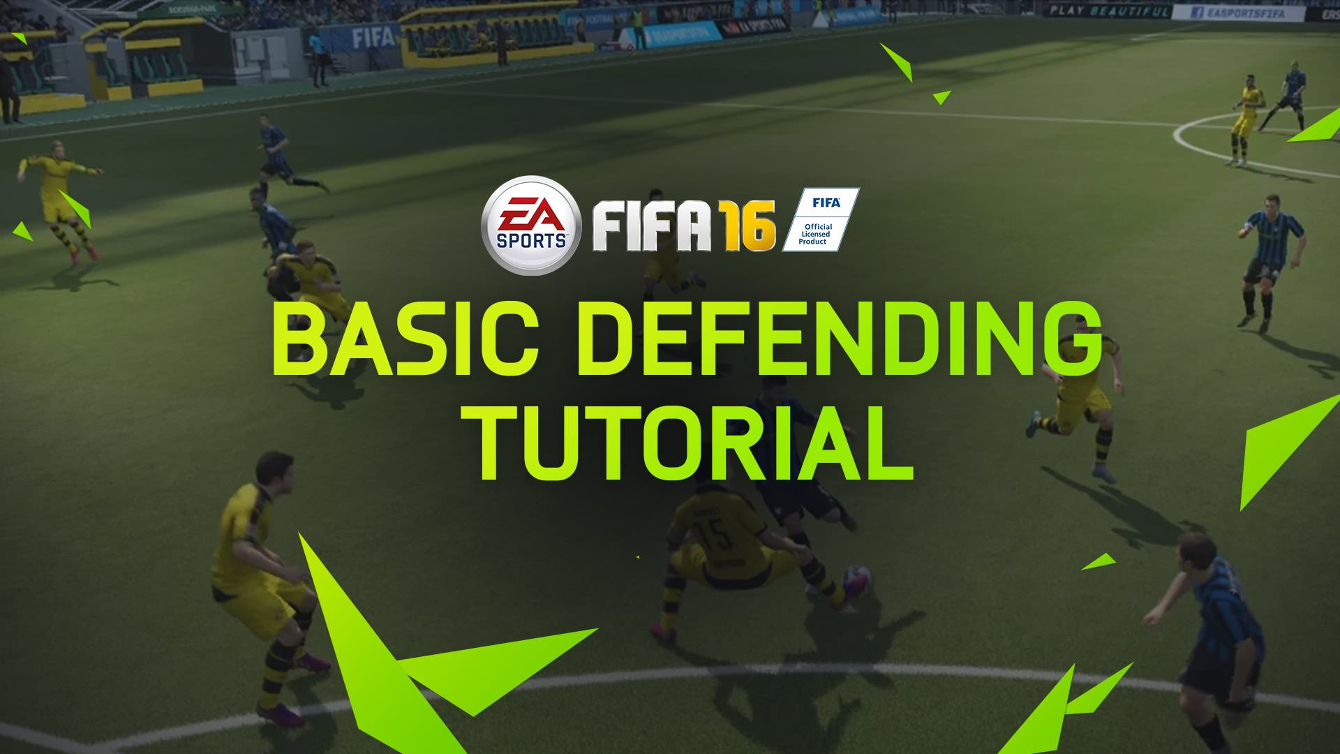 FIFA 16 Tips – Basic Defending