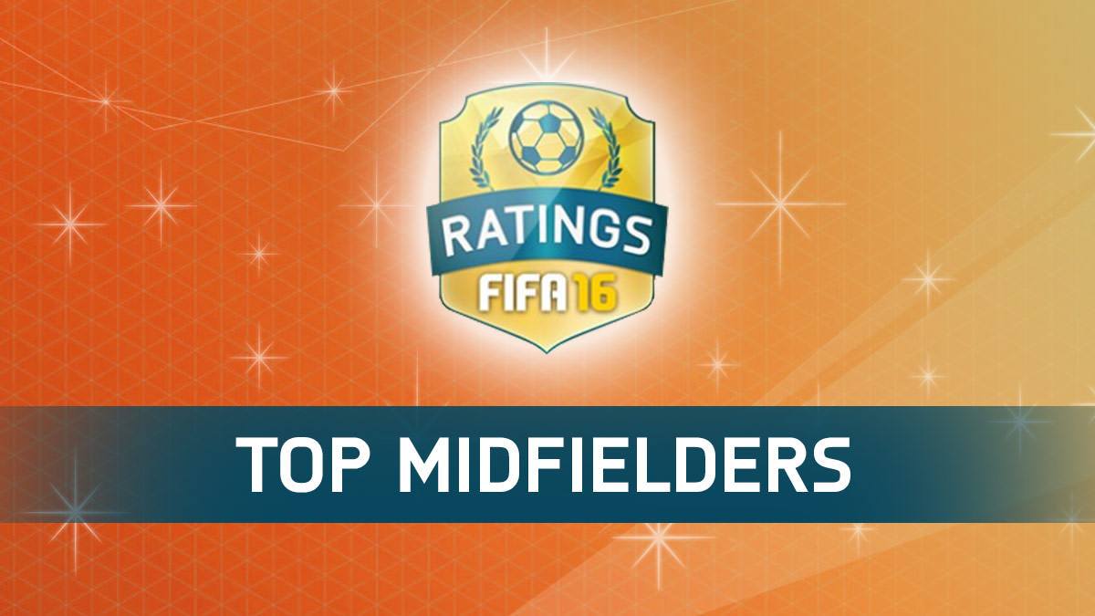FIFA 16 Top Midfielders (Best Midfielders)