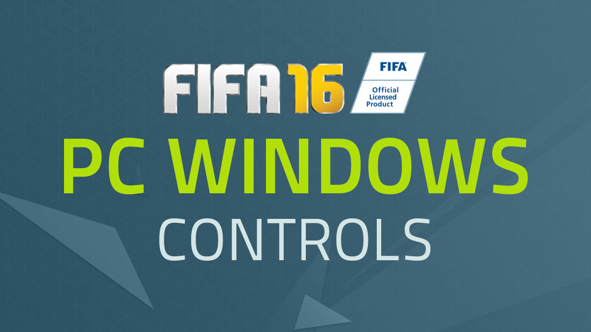 FIFA 16 Controls – PC Windows