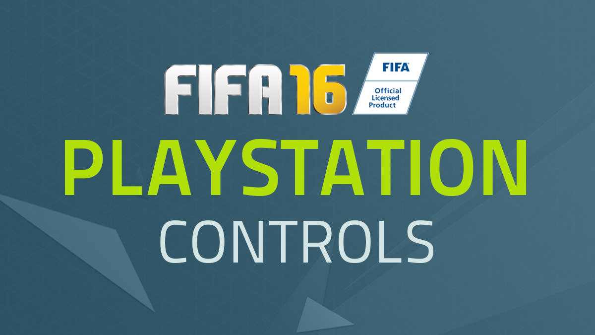 FIFA 16 Controls – PlayStation