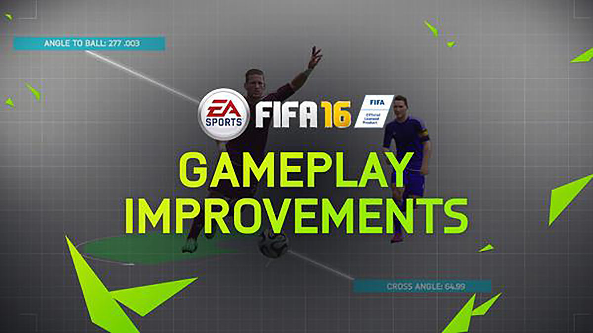 FIFA 16 Gameplay Improvements