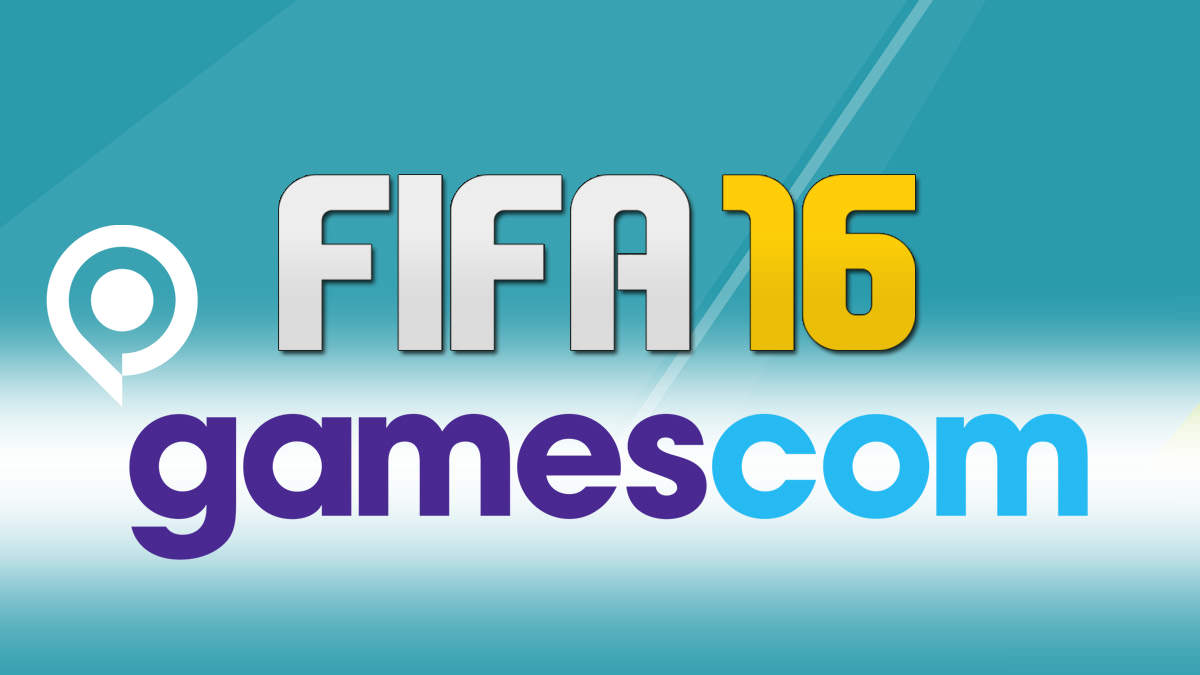 FIFA 16 at Gamescom – Preview