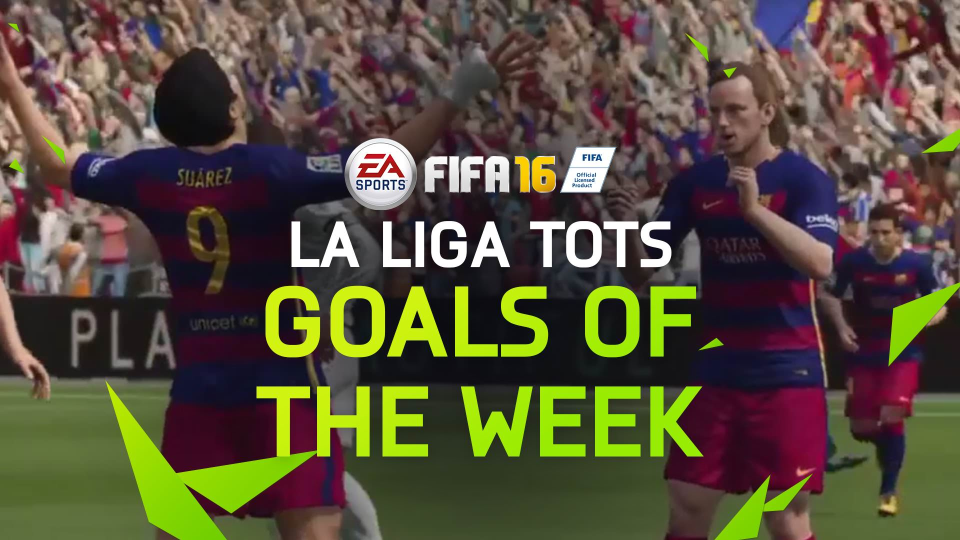 FIFA 16 Goals of the Week – La Liga TOTS