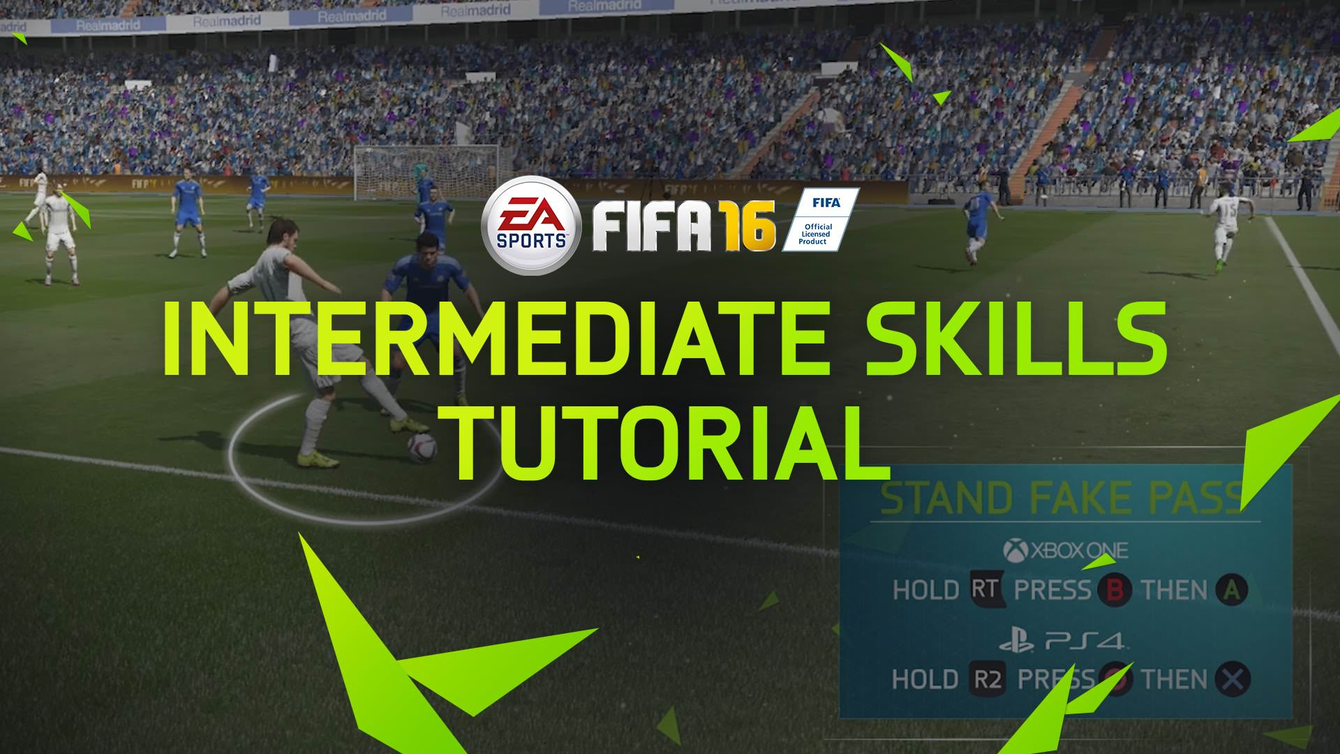 FIFA 16 Tips – Intermediate Skills
