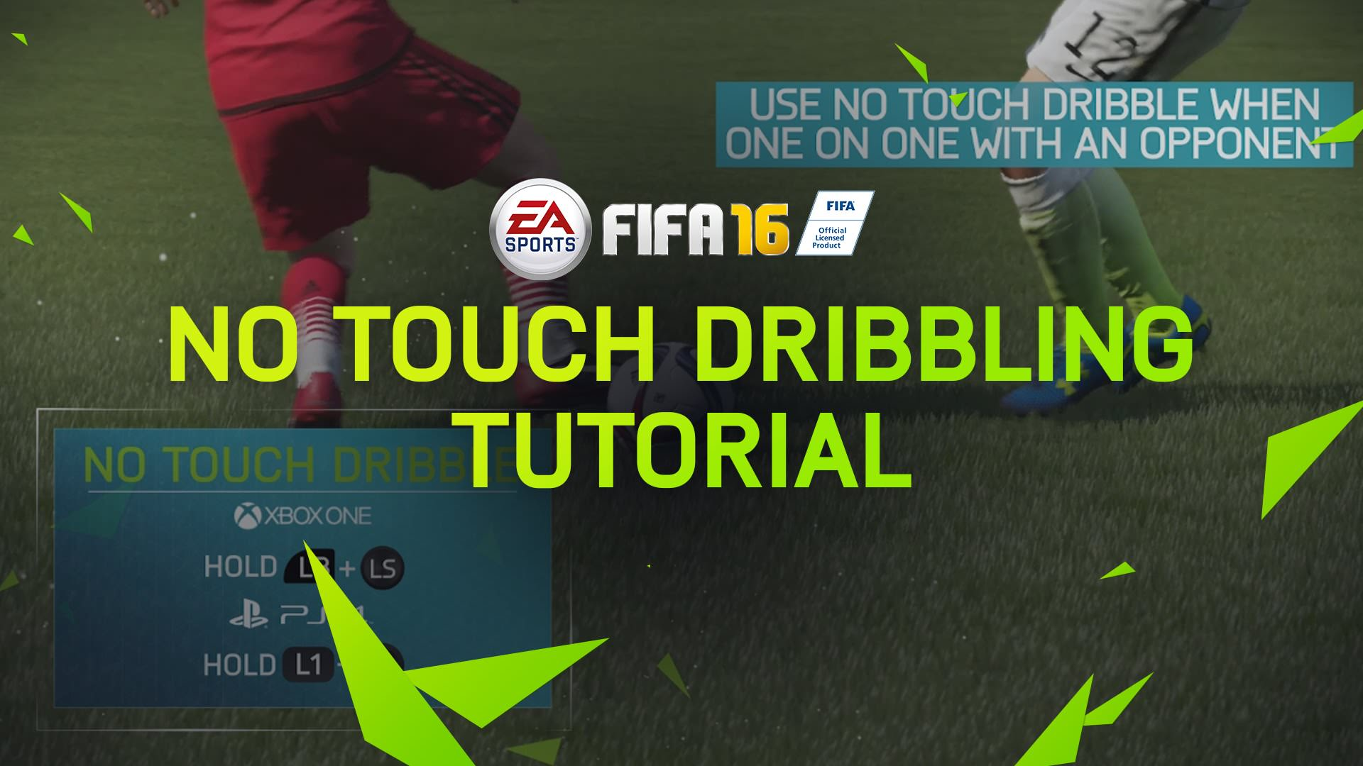 FIFA 16 Tips – No Touch Dribbling