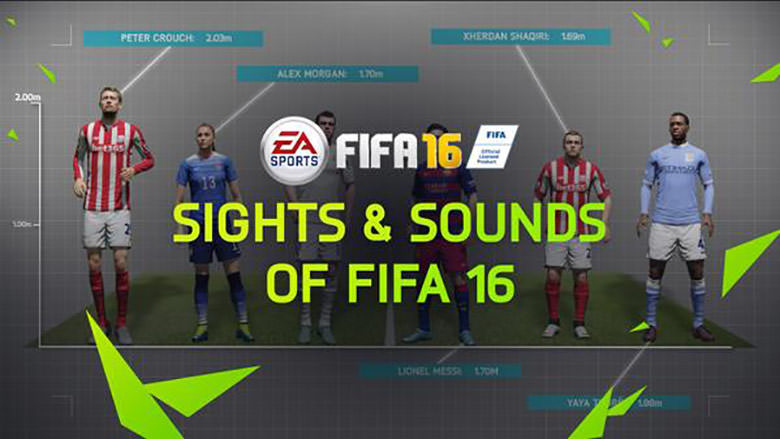 FIFA 16 – Sights and Sounds