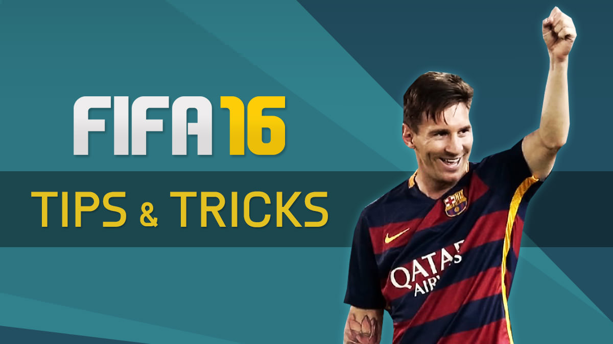 FIFA 16 Tips and Tricks