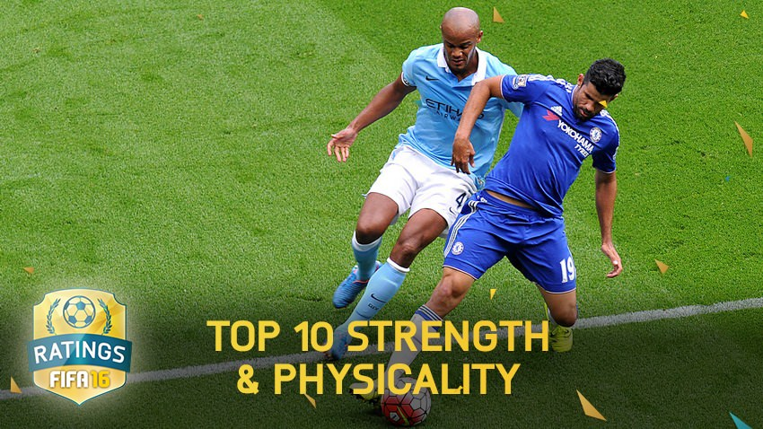 FIFA 16 – Top Strength & Physicality