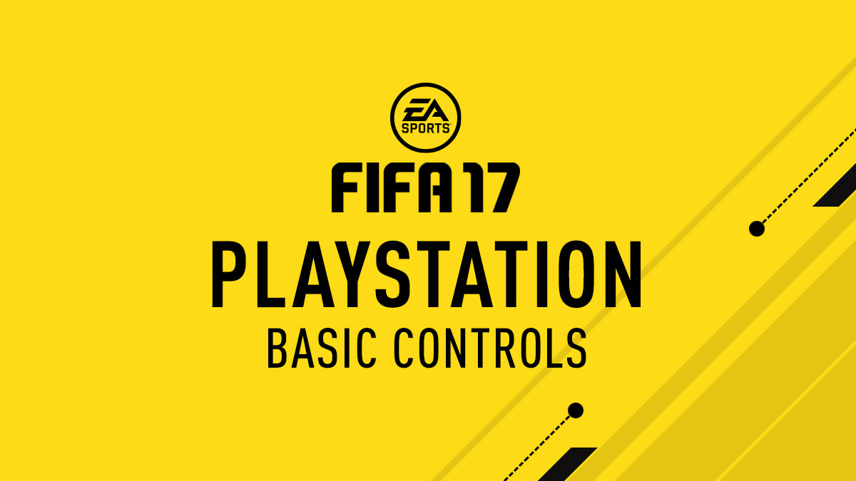 FIFA 17 – PlayStation Controls