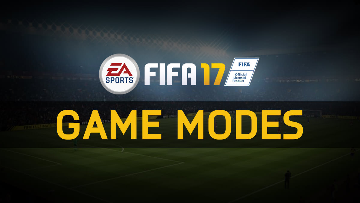 FIFA 17 Game Modes
