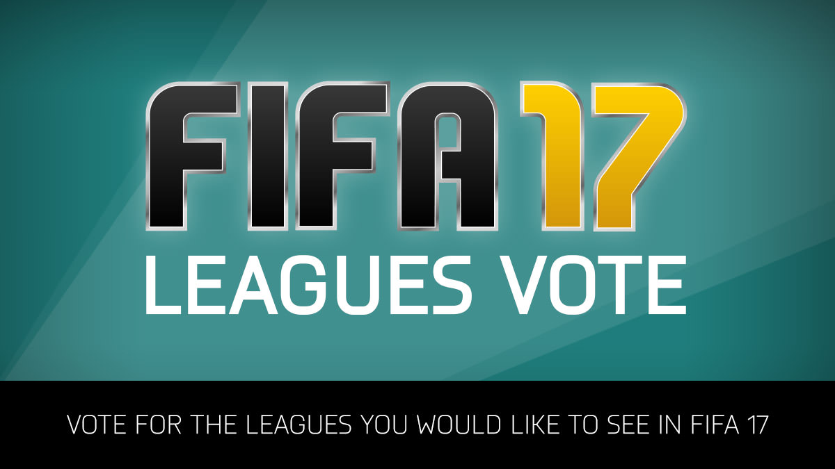 Vote for FIFA 17 Leagues