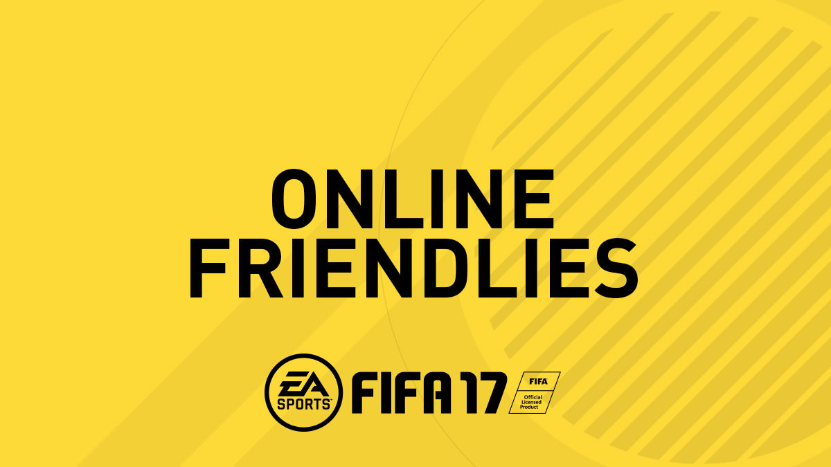 FIFA 17 Online Friendlies