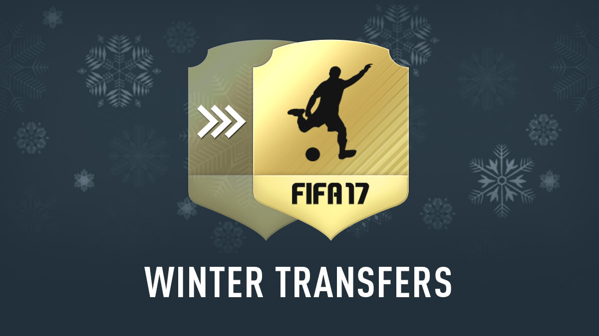 FIFA 17 Winter Transfers