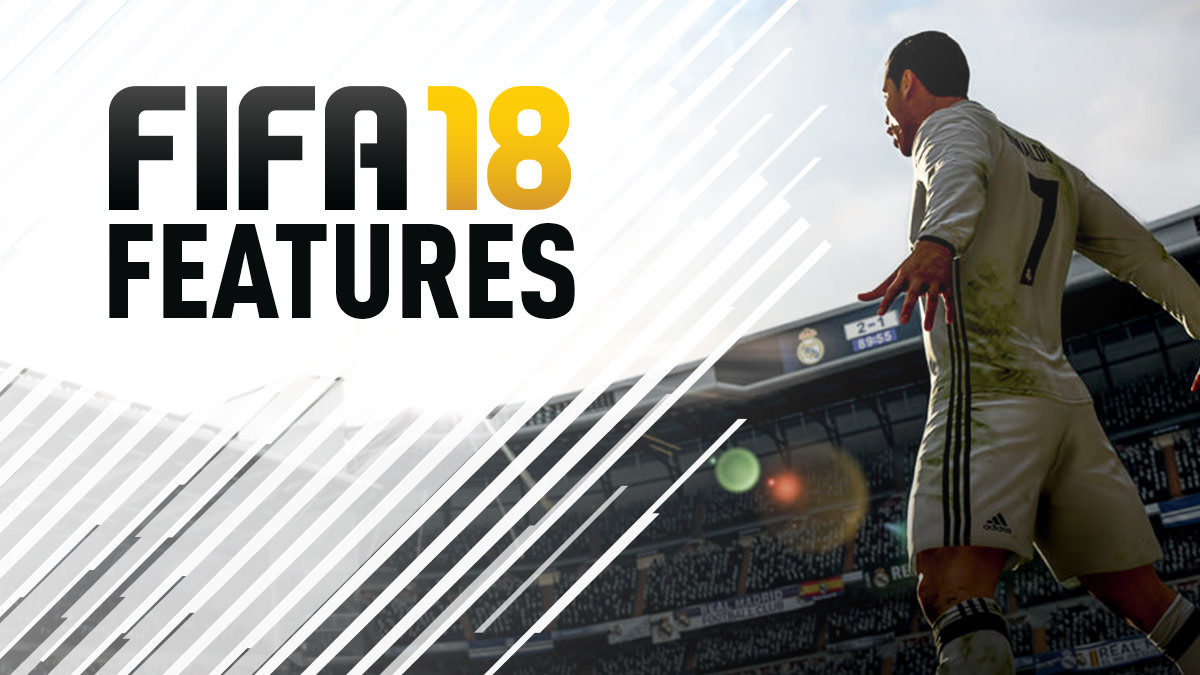FIFA 18 Feature List