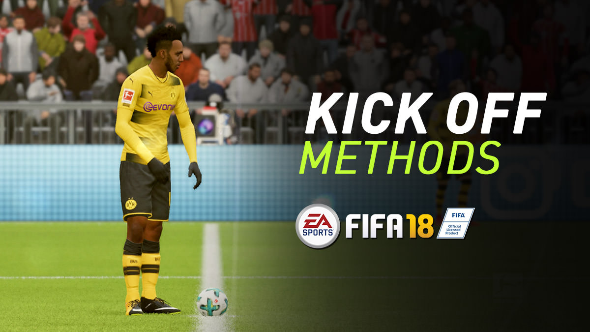 FIFA 18 Kick-off Methods