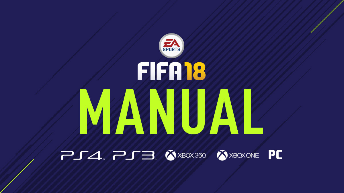 FIFA 18 digital manuals for all platforms. Download the complete FIFA 18  missing manual for Xbox One, Xbox 360, PS4, PS3 and PC-Windows in PDF  format.