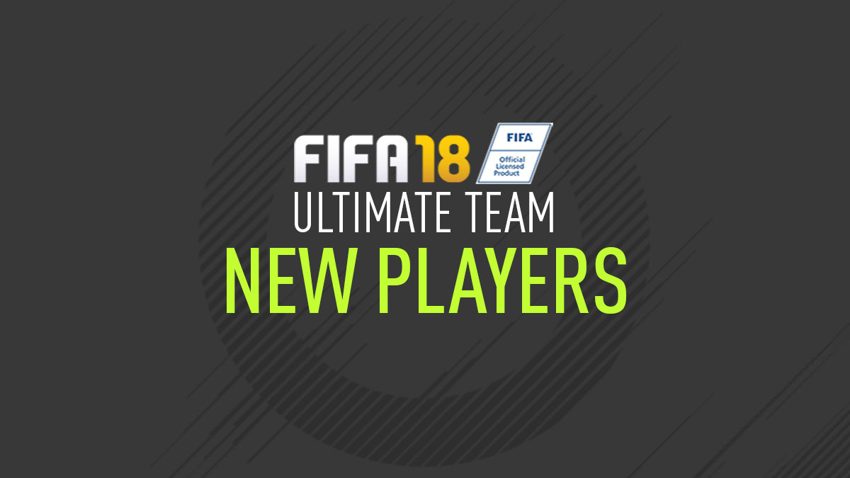 New Players Added to FIFA 18 Ultimate Team