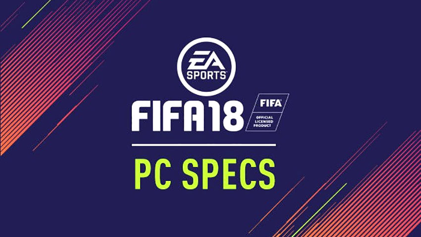 FIFA 18 PC System Requirements