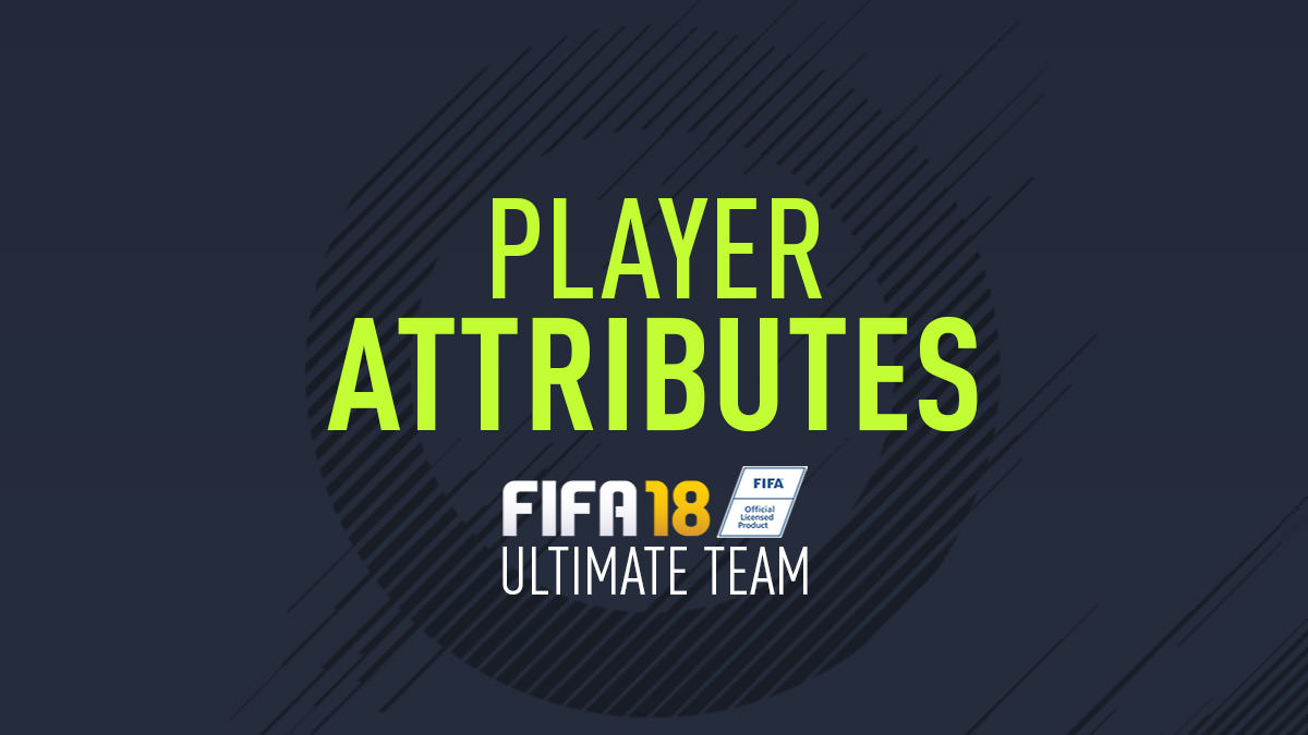 Player Attributes in FIFA 18