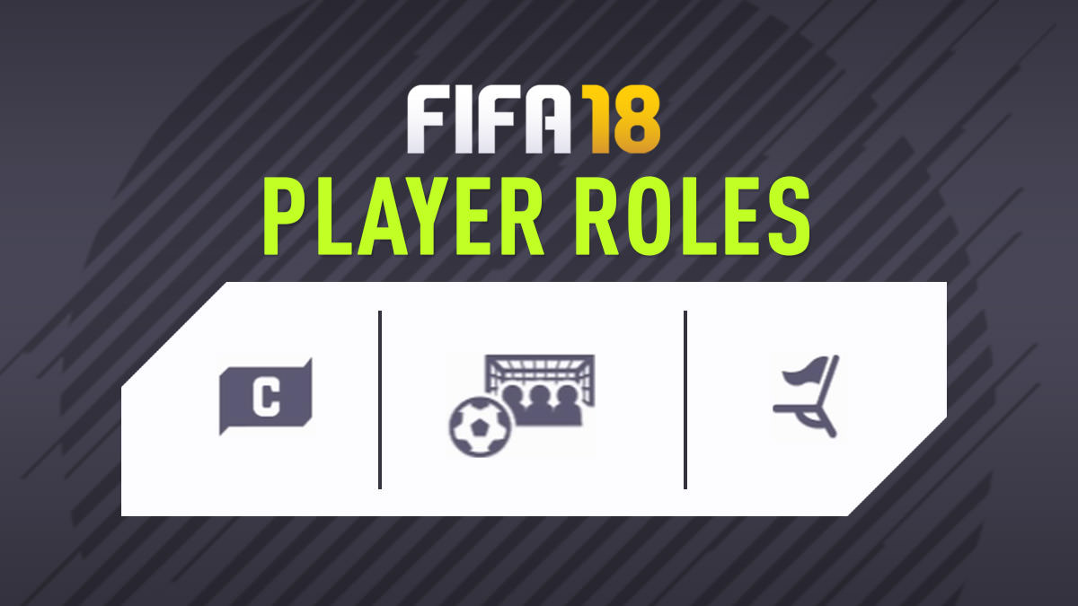 FIFA 18 Player Roles