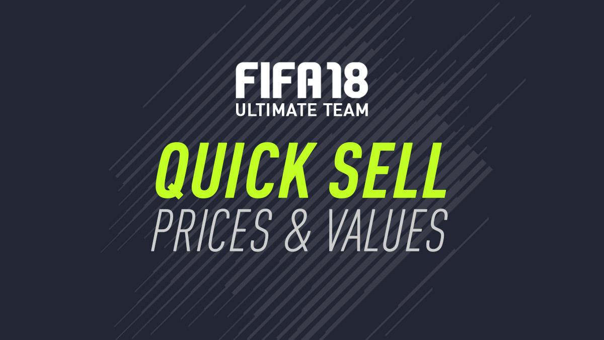 FIFA 18 – Quick Sell Prices