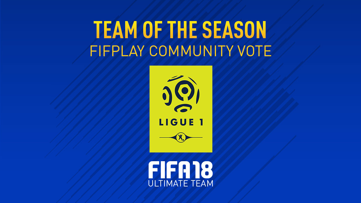 FIFA 18 Team of the Season Vote – Ligue 1