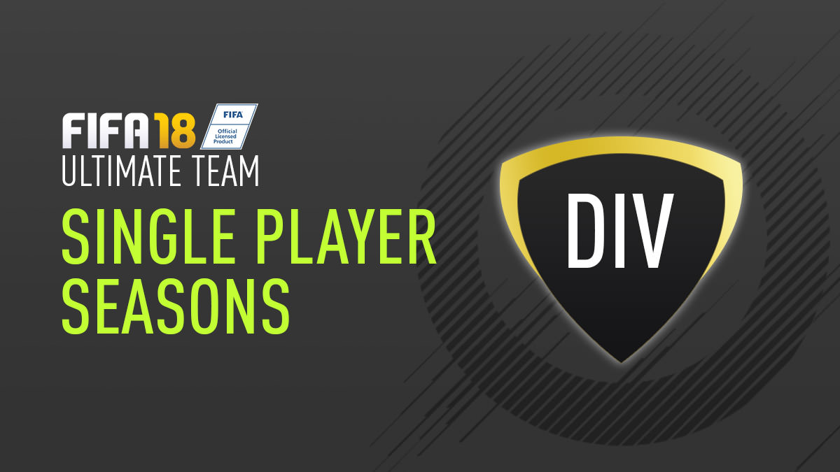 FIFA 18 Ultimate Team – Single Player Season