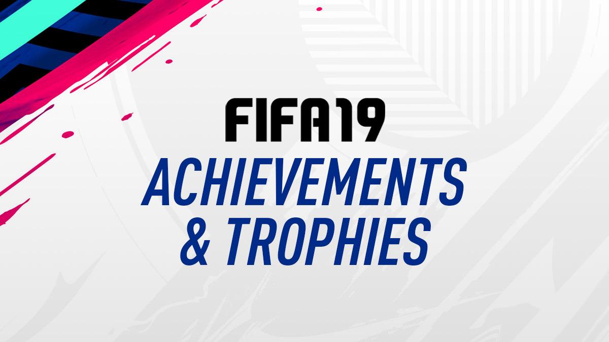 fifa 19 � achievement list � fifplay