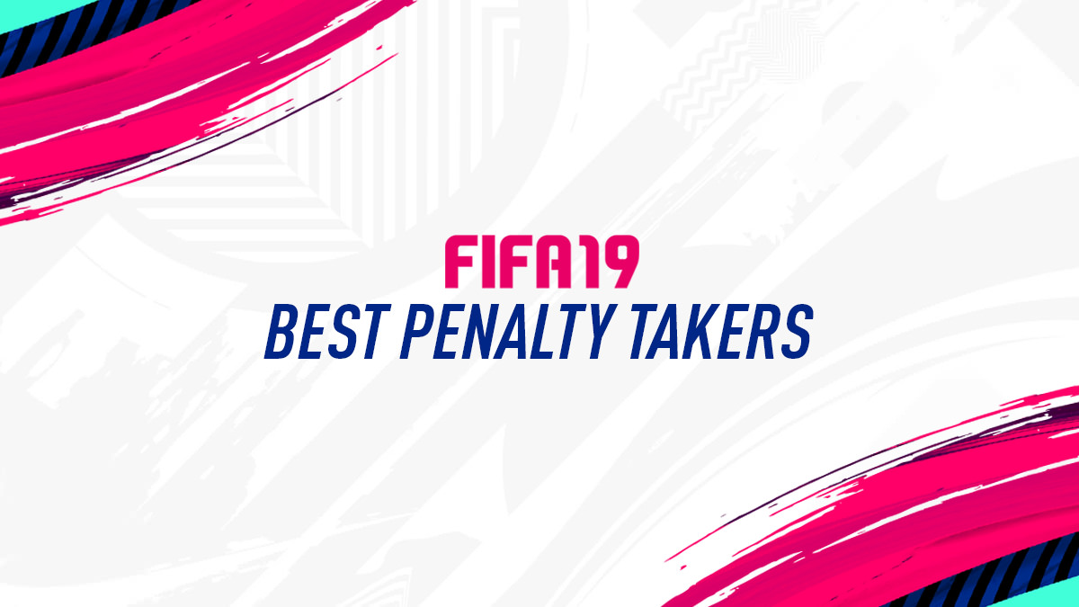 FIFA 19 – Best Penalty Takers