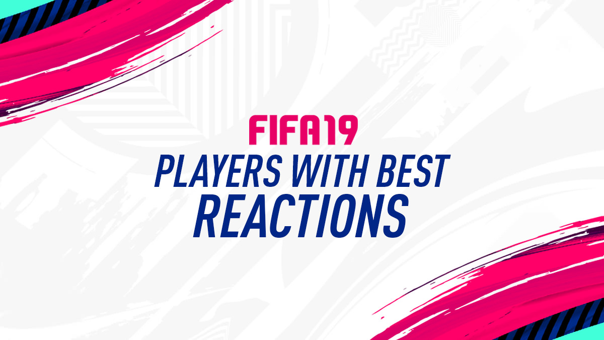 FIFA 19 Best Players with Highest Reaction Ratings