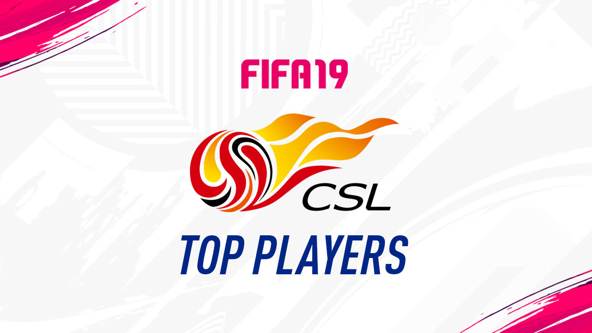 FIFA 19 CSL Best Players