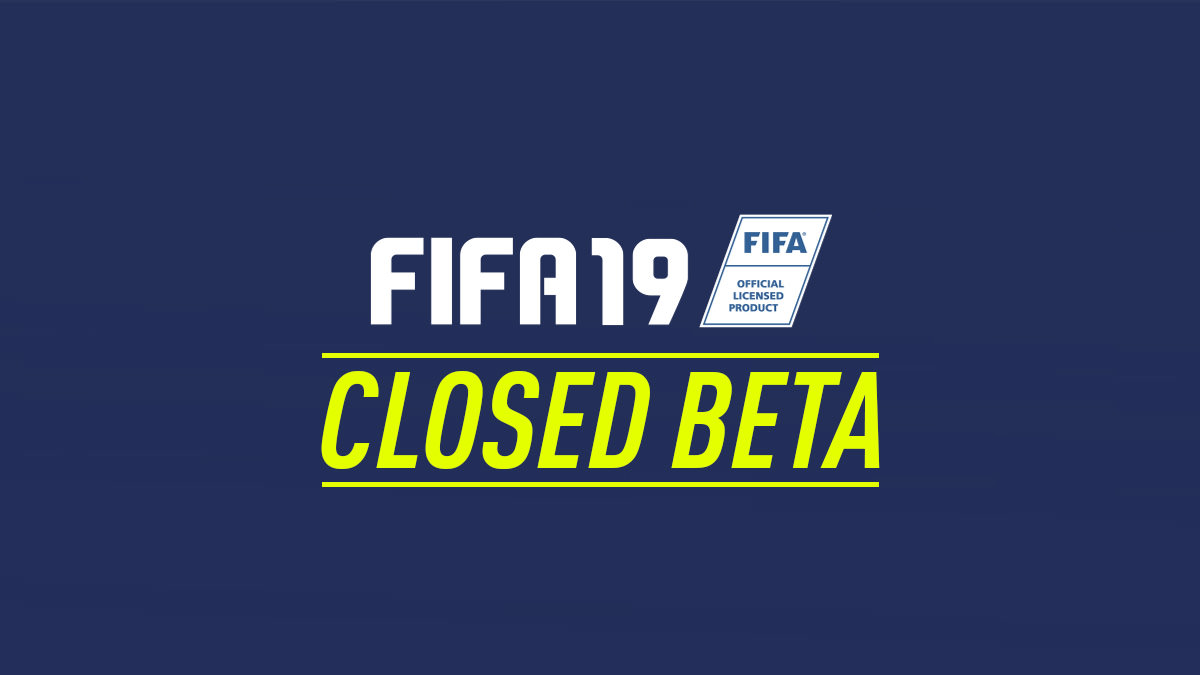 FIFA 19 Beta Version