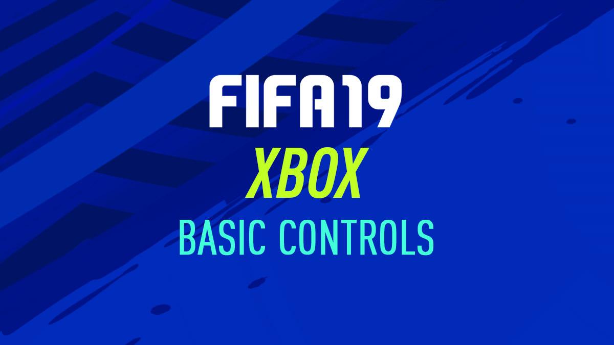 FIFA 19 – Xbox Controls – FIFPlay