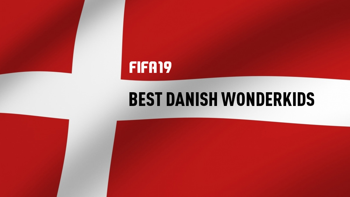 Who Are the Best Danish Wonderkids To Sign On FIFA 19?