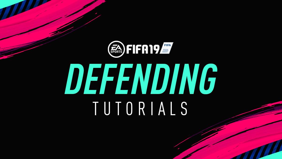 FIFA 19 Defending Tips – FIFPlay