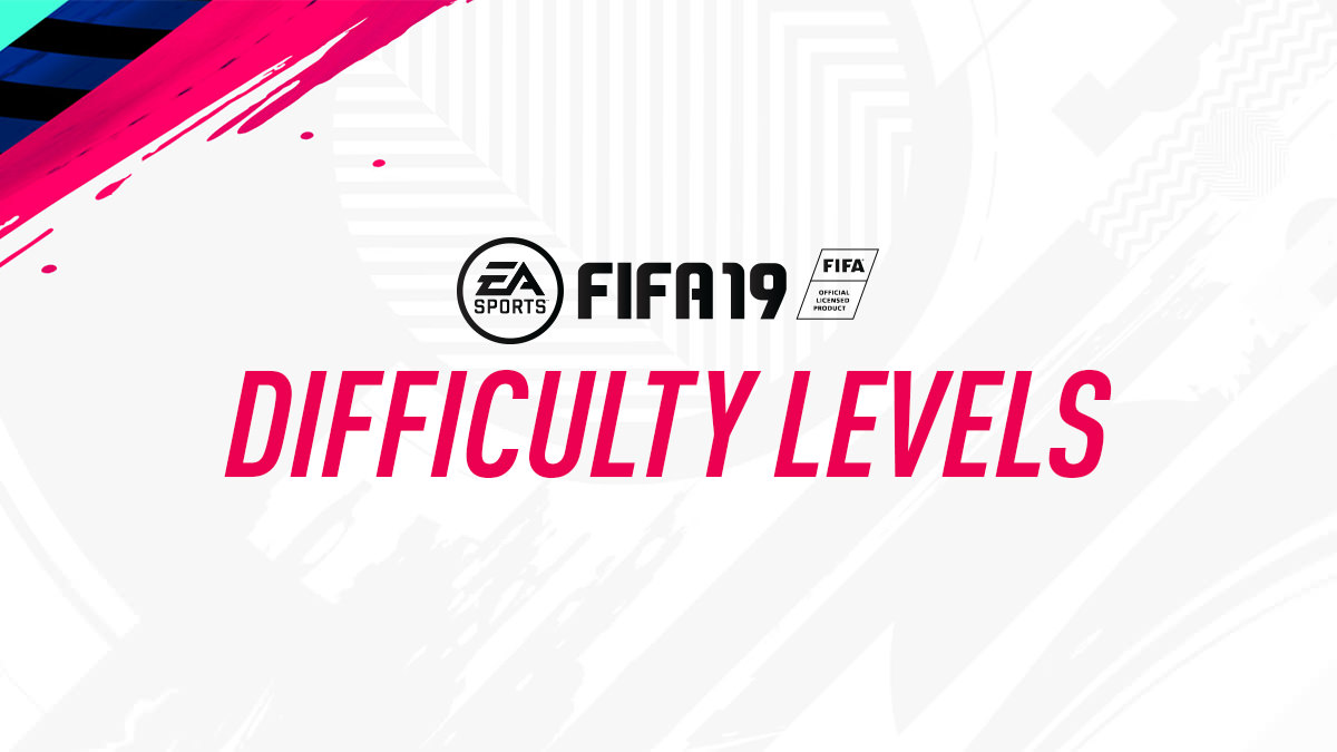 FIFA 19 – Difficulty Levels