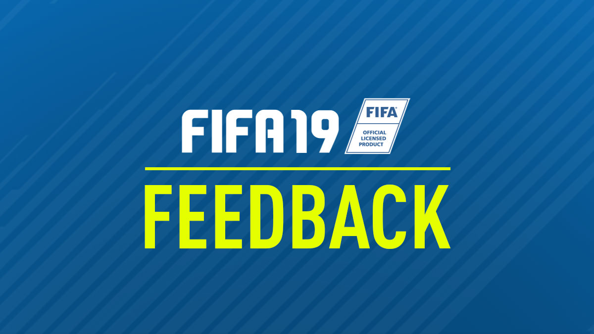 FIFA 19 Feedback – FIFPlay
