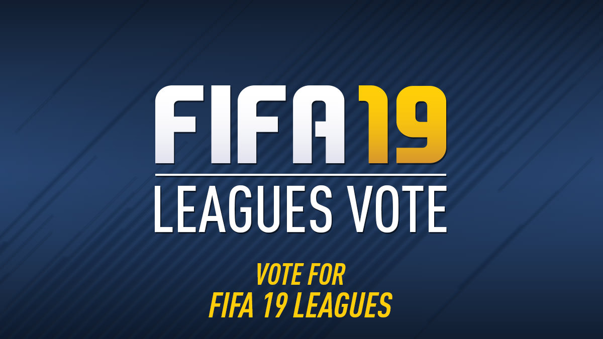 Vote for FIFA 19 Leagues