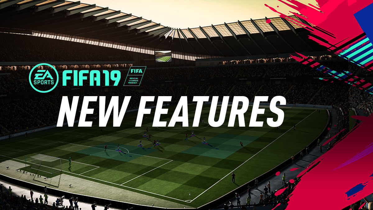 FIFA 19 Feature List