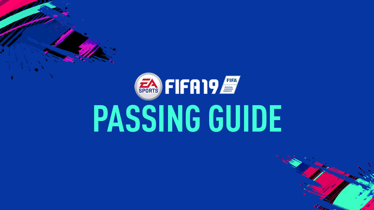 FIFA 19 Passing Guide