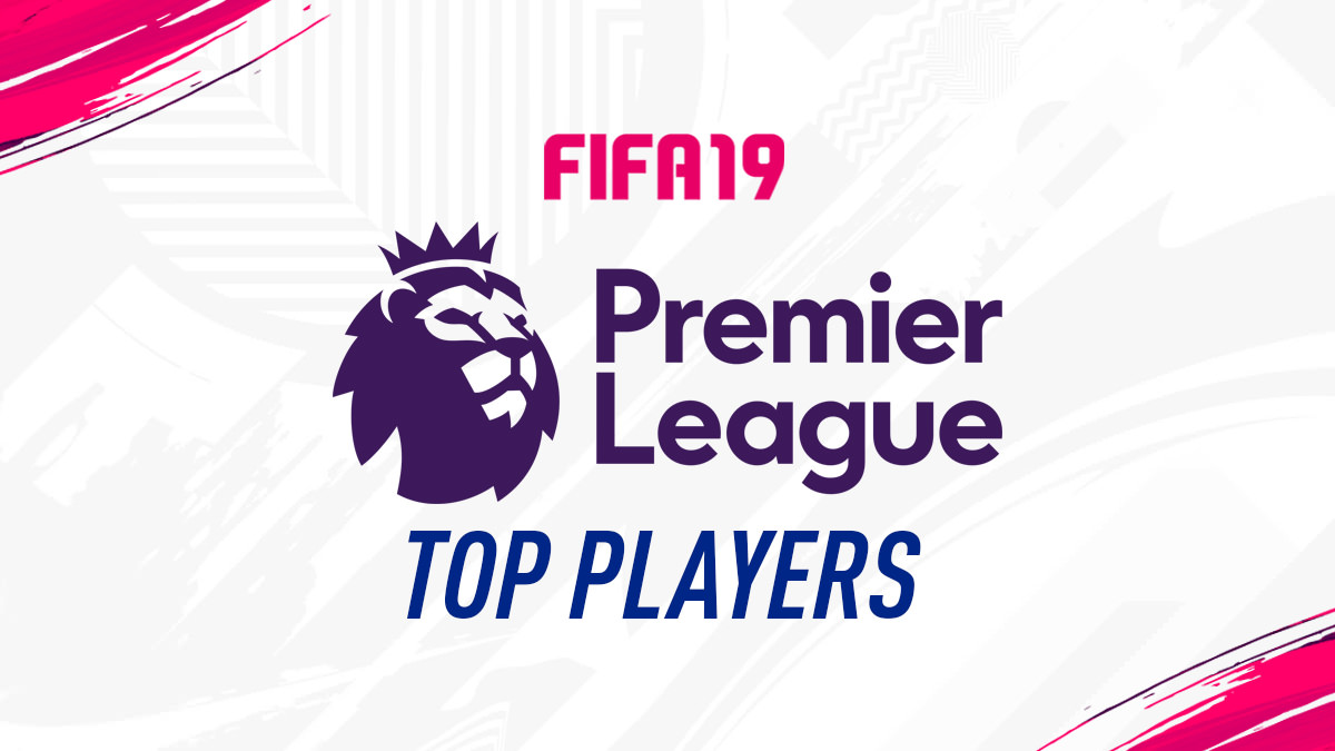 FIFA 19 – Premier League Top Players