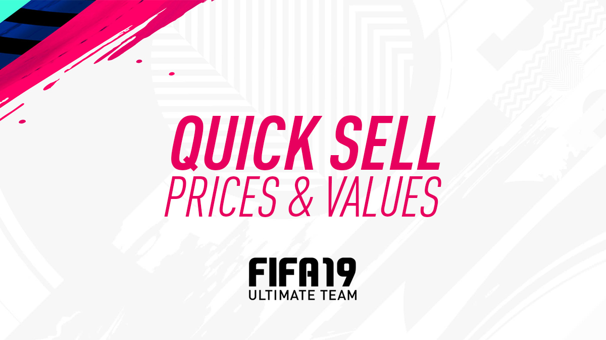FIFA 19 – Quick Sell Prices