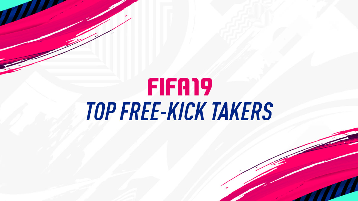 FIFA 19 – Top Free Kick Takers
