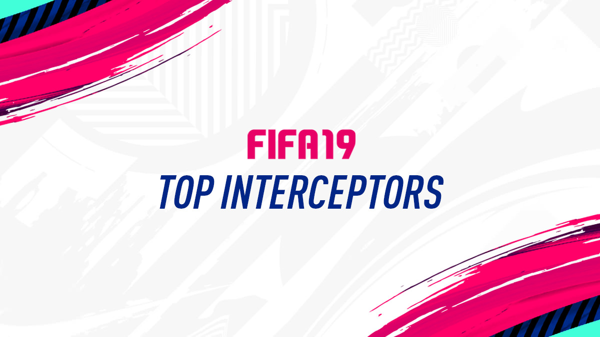 FIFA 19 – Top Players for Interceptions